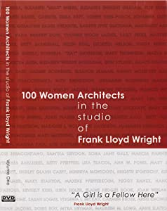 Movie short watch 100 Women Architects in the Studio of Frank Lloyd Wright [Quad]