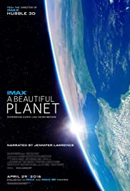 A Beautiful Planet (2016) Poster - Movie Forum, Cast, Reviews