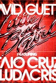 Primary photo for David Guetta Feat. Taio Cruz and Ludacris: Little Bad Girl