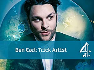poster for Ben Earl: Trick Artist