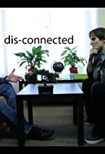 Dis-connected