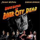 River City Dead (2010)