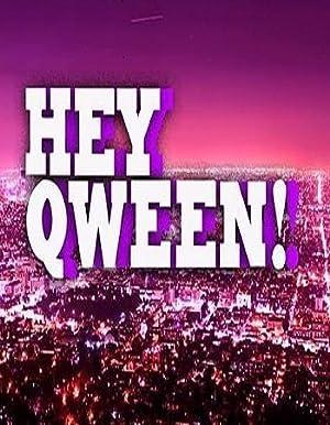 Where to stream Hey Qween!