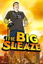 The Big Sleaze