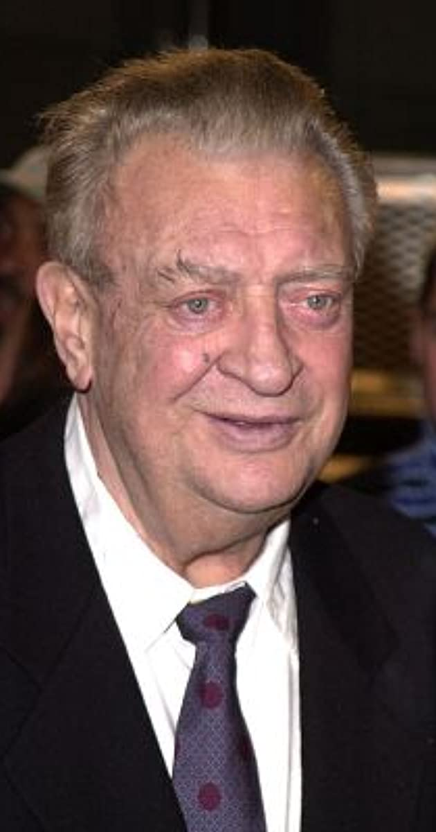 Rodney dangerfield got any naked pictures of your wife