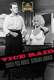 Vice Raid(1959) Poster - Movie Forum, Cast, Reviews