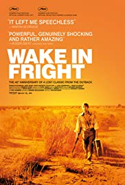 Wake in Fright(1971) Poster - Movie Forum, Cast, Reviews
