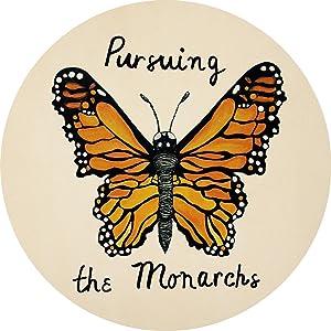 Pursuing the Monarchs