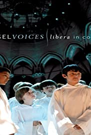 Angel Voices: Libera in Concert Poster
