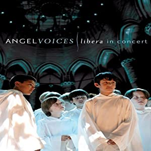 New english movie trailer free download Angel Voices: Libera in Concert by none [1280p]