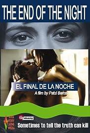 El final de la noche Poster