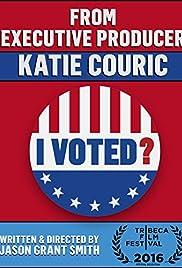 I Voted? Poster