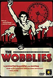 The Wobblies Poster