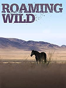 Watch 1080p movies Roaming Wild by [mp4]