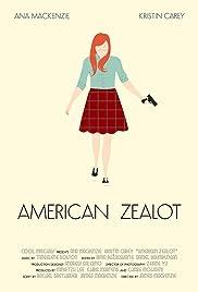 American Zealot Poster