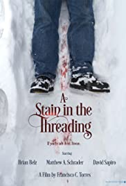 A Stain in the Threading Poster