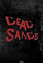 Dead Sands