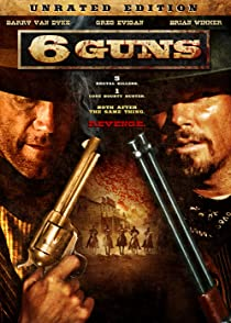 6 Guns6 ปืนแค้นเพลิงสังหา