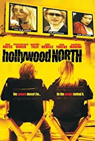 Hollywood North (2004) Poster - Movie Forum, Cast, Reviews