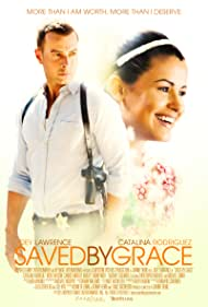 Saved by Grace (2016) Poster - Movie Forum, Cast, Reviews