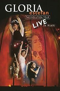 Gloria Estefan: The Evolution Tour