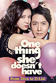 One Thing She Doesn't Have Poster