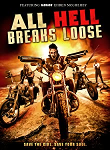 All Hell Breaks Loose full movie in hindi 720p