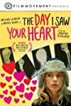 The Day I Saw Your Heart (2011)