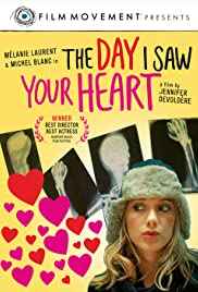 The Day I Saw Your Heart Poster