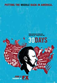 30 Days Poster - TV Show Forum, Cast, Reviews