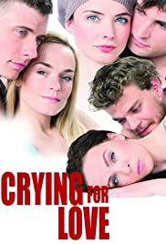 Crying for Love Poster