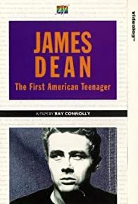 Primary photo for James Dean: The First American Teenager