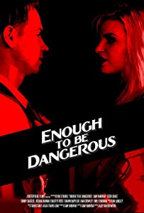Hot movie downloads online Enough to Be Dangerous by [420p]