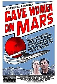 Cave Women on Mars (2008) filme kostenlos