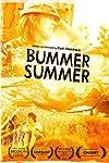 Bummer Summer (2010)