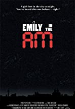 Emily in the A.M.