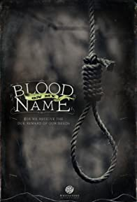 Primary photo for Blood on My Name