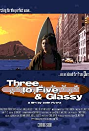 Three to Five & Glassy Poster