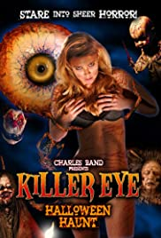 Killer Eye: Halloween Haunt (2011) 720p