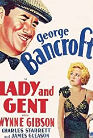George Bancroft and Wynne Gibson in Lady and Gent (1932)