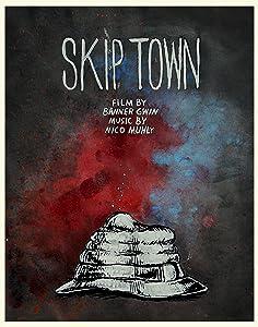 Watchfreemovies download Skip Town by [movie]