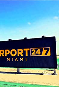 Primary photo for Airport 24/7: Miami