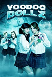 Voodoo Dollz(2008) Poster - Movie Forum, Cast, Reviews
