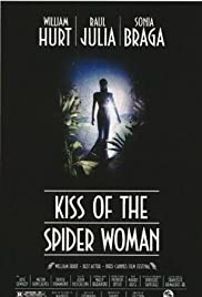 Kiss of the Spider Woman (1985) Poster - Movie Forum, Cast, Reviews