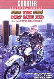 The Dirt Bike Kid(1985) Poster - Movie Forum, Cast, Reviews