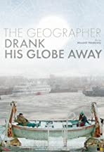 The Geographer Drank His Globe Away