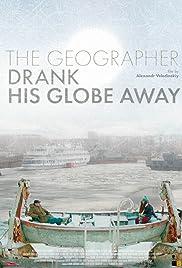 The Geographer Drank His Globe Away