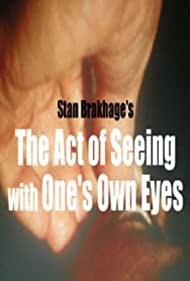 The Act of Seeing with One's Own Eyes Poster - Movie Forum, Cast, Reviews