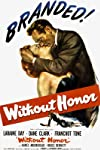 Without Honor (1949)