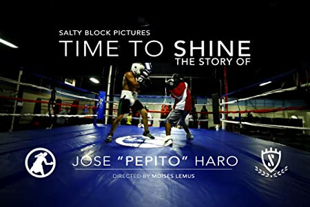 Watch free english movies sites Time to Shine the Story of Jose Pepito Haro [1080i]